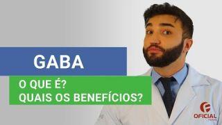 GABA / Quais os benefícios deste Suplemento